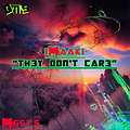 iMaaki - They Dont Care