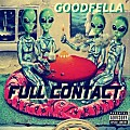 10.  LET'S GET HIGH  REMIX   - GOODFELLA FEAT D.A. (Dead A$$)- PROD BY .Scarecrow Beats
