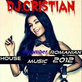 Dj.CriSTiaN _-_ Octomber Romanian House Music 2012
