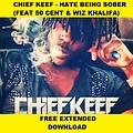 Chief Keef (feat. 50 Cent & Wiz Khalifa) - Hate Being Sober (Dj Kevin Volpato Extended) MASTER1