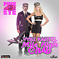 Vybz Kartel - Mile High Club - Pink Eye Riddim - Kwashawna Records