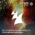 Paul Oakenfold & Cassandra Fox - Touch Me (beat service remix)
