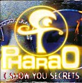 Pharao - i show you secrets (The Mystery of Music Mix) [1994]