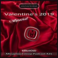 bRUJOdJ - Mixupload Deep Podcast #25 (Valentine's 2019 Special) [Mixupload Recordings]