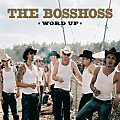The BossHoss - Word Up