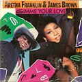 Aretha Franklin - Gimme your love (feat James Brown)(Extended Remix)