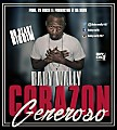 Corazon Generoso - Baby Wally (Prod. Da Silva ft. Fresh)