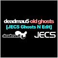 ´´Old Ghosts [JECS Ghosts N Edit]´´ by deadmau5