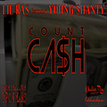 Lil Ras ft. Young Shanty - Count Cash - Up On Mars