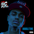Nic Paper - Double Time (Main)