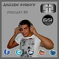 Gerard Garcia - Amazing Sound's [PODCAST#02]