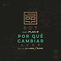 Jory Boy Ft. Plan B - Por Que Cambiar