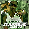 1Syke - Money Talk