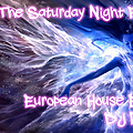 The Saturday Night Rush - 19 - Eurouean House
