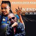 Nandy Ft Mr Blue Nagusa Gusa Remix