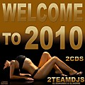 Welcome to 2010 by 2Teamdjs Cd-1