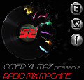 Omer Yilmaz Presents - Radio Mix Machine - 52