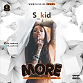 S_Kid X T_way_More(Prod: Mr C2)