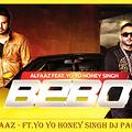 Bebo Alfaaz - Ft.Yo Yo Honey Singh Dj Parsh Remix