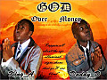 King_A & Daddy_D - God Over Money