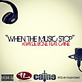 01 When The Music Stop (Mix & Mastered)