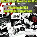 DJDee'i If It Aint About The Mix 2014