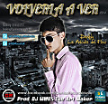 Volverla A Ver (Official) (Prod. By DJ M@US The Art Maker) (GENIUS RECORDS)