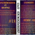 BEATS FROM KENYA 18 -DJ SEANJAY FT SD STYLE
