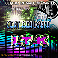 I.T.K - Cert Realgeta (produced by certified beatz)