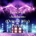 Lincwell- Anthem ( Original Mix)-Preview