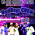 WE GOIN THROUGH A THANG... BadBoys CREW [Acid DE, DEC da 6, NBN Live] feat. 13, ADY