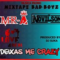 Mr-A ft Novilson-Deixas me crazy(Love4real)