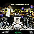 THE COMMISSIONNER 2019 DJ.WARLORD MASTER MIXDOWN