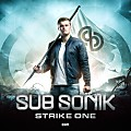 Sub Sonik - Strike One  Album - CD1 ALBUM