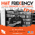 HOT FREKENCY #EP92 — DJ PATCHY MIX