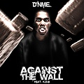Against the Wall - Feat. K.D.B (Clean)