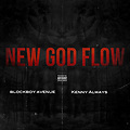 Blockboy Avenue x Kenny Always - New God Flow