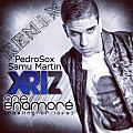 xriz - me enamoré - feeling of love (PedroSox & Samu Martin REMIX) full edition 8-)