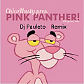 Chico nasty - Pink Panther