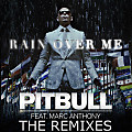 Rain Over Me (Quintino Remix)