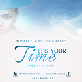 It's Your Time (Official)