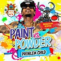 Problem Child - Paint vs Powder (Soca 2015)
