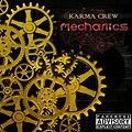 Karma Crew (2013) - Mechanics (Mixtape)