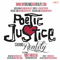 Reality- Poetic Justice feat. Mikey Moolah