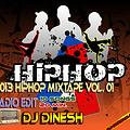 2013 HipHop MixTape Vol.01 ( DJ Dinesh )