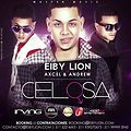 Eiby Lion Ft. Axcel & Andrew – Celosa (Official Remix) (Prod. by Master Music & Irving 24.7)