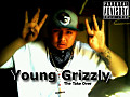 Young Grizzly-The Weed Song