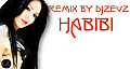 Habibi (Remix by djzevz)