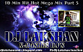 10 Min Hit Hot Mega Mix Part 5 Dj LaKshan X-Mashes Dj's