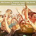 Alle Farben ft. Graham Candy - She Moves (Far Away) (Vlach Club Edit)